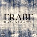 ERABE feat.ROWSHI/TOKAREV