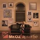 Re:verse/Mr.OZ