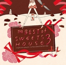 THE BEST of SWEETS HOUSE 3~J-POP HIT COVERS SUPER NON-STOP DJ MIX~/Naomile