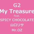 My treasure featuring SPICY CHOCOLATE, 山口リサ,Mr.OZ/G2