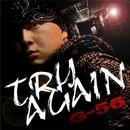 TRY AGAIN/G-56