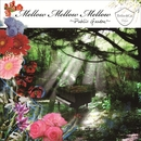 Mellow Mellow Mellow~Public Garden~Director's cut ver/V.A.