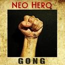GONG/NEO HERO