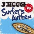 Surfer's anthem feat.Fiji/J Boog