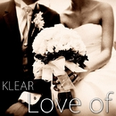 Love of/KLEAR from BIRTH ALL STARZ