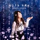 milk tea/細矢 南