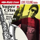 Whole New World/Super Criss from Fire Ball