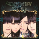 BRAND-NEW WORLD/LUNA CHATNOIR
