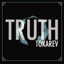 TRUTH/TOKAREV