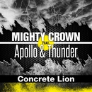 Concrete Lion/MIGHTY CROWN