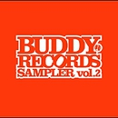BUDDY RECORDS SAMPLER vol.2/(オムニバス)
