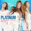サダメラレタウンメイ~Predestine 19~/PLΛTINUM