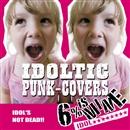 IDOLTIC PUNK-COVERS/6%isMINE(IDOL)