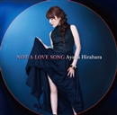 NOT A LOVE SONG/平原綾香