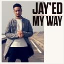 MY WAY/JAY'ED