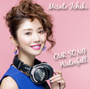 OUR SONG/Waterfall/Misato Ichiki