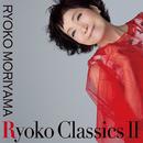 Ryoko Classics II/森山良子