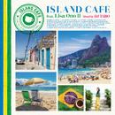 ISLAND CAFE feat. Lisa Ono II/小野リサ