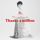 岡本真夜 25th Anniversarry BEST ALBUM~Thanks a million~/岡本真夜