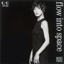 flow into space/今井美樹