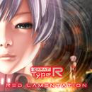 RED LAMENTATION/Carat Type R
