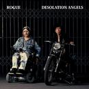 DESOLATION ANGELS/ROGUE