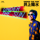 UNDER THE SUN (Remastered 2018)/井上陽水