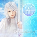 Re-sublimity/KOTOKO