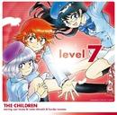 level7/ザ・チルドレン starring 平野綾&白石涼子&戸松遥