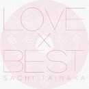 LOVE×BEST/タイナカ サチ