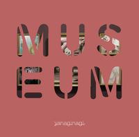やなぎなぎ ベストアルバム -MUSEUM-/やなぎなぎ