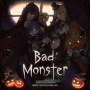 Bad Monster/浦島坂田船