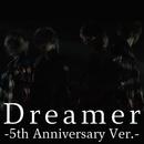 Dreamer -5th Anniversary Ver./浦島坂田船