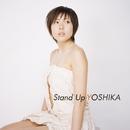 Stand Up/YOSHIKA
