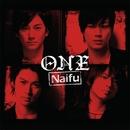 ONE/Naifu