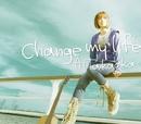 Change my life/高岡亜衣