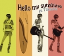 Hello my sunshine/高岡亜衣