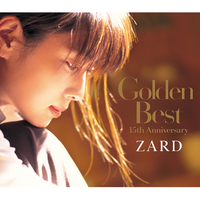 Golden Best ~15th Anniversary~/ZARD