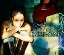 CALLING ME/滴草由実