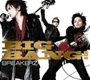 BIG BANG!/BREAKERZ