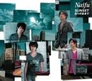 SUNSET/在りのままで/Naifu