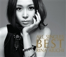 ALL SINGLES BEST~THANX 10th ANNIVERSARY~/愛内里菜