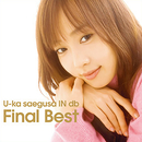 U-ka saegusa IN db Final Best/三枝夕夏 IN db
