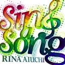 Sing a Song/愛内里菜