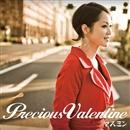 Precious Valentine/ヤスミン