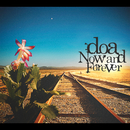 Now and Forever/doa
