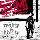 reality & liberty/KNOCK OUT MONKEY