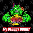 My BLOODY BUNNY/MUSCLE ATTACK