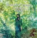 Shadows of Dreams/大野愛果