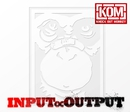 INPUT ∝ OUTPUT/KNOCK OUT MONKEY